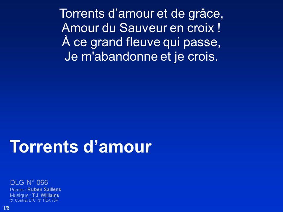 Torrents d'amour Torrents d'amour et de grâce,