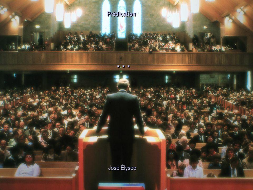 Prédication … José Élysée 28