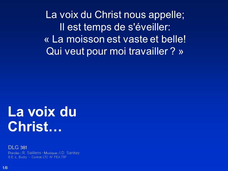 La voix du Christ… La voix du Christ nous appelle;