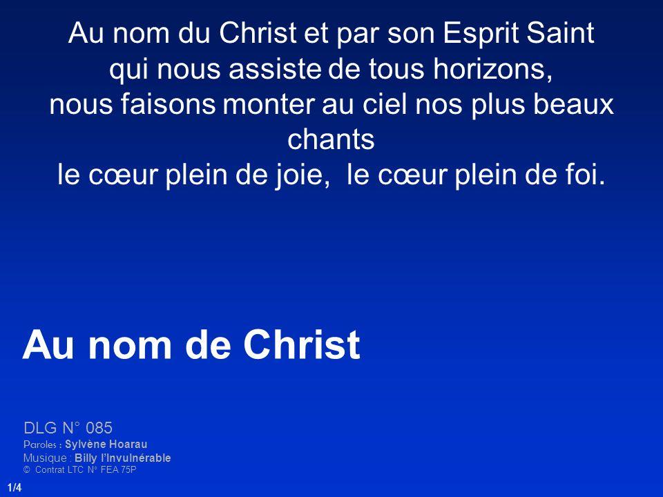 Au nom de Christ Au nom du Christ et par son Esprit Saint
