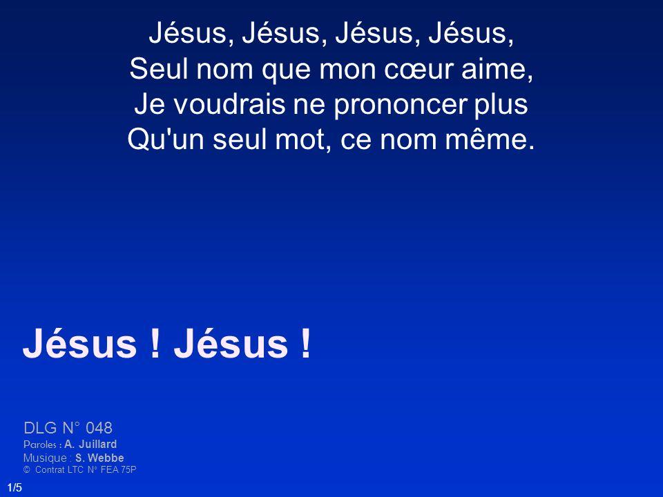 Jésus ! Jésus ! Jésus, Jésus, Jésus, Jésus,