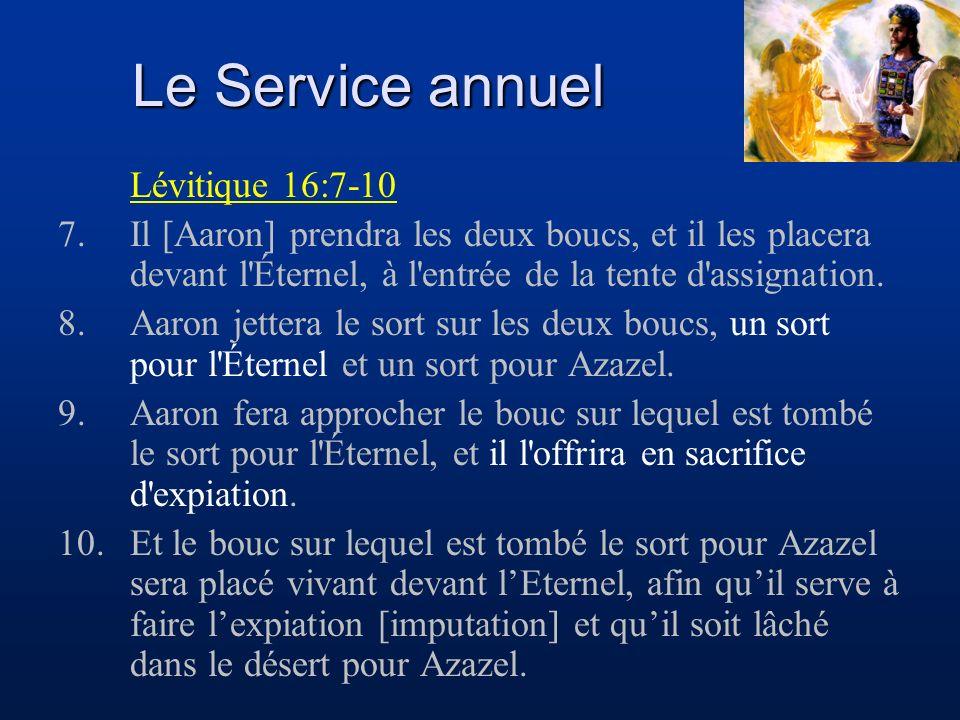 Le Service annuel Lévitique 16:7-10