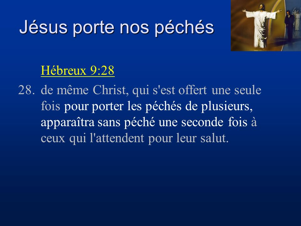 Jésus porte nos péchés Hébreux 9:28