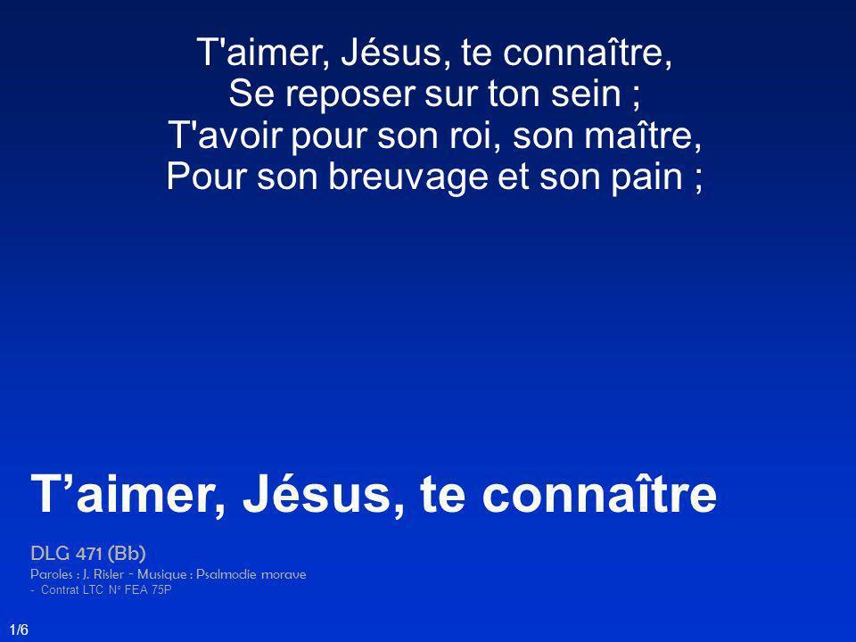 T'aimer, Jésus, te connaître