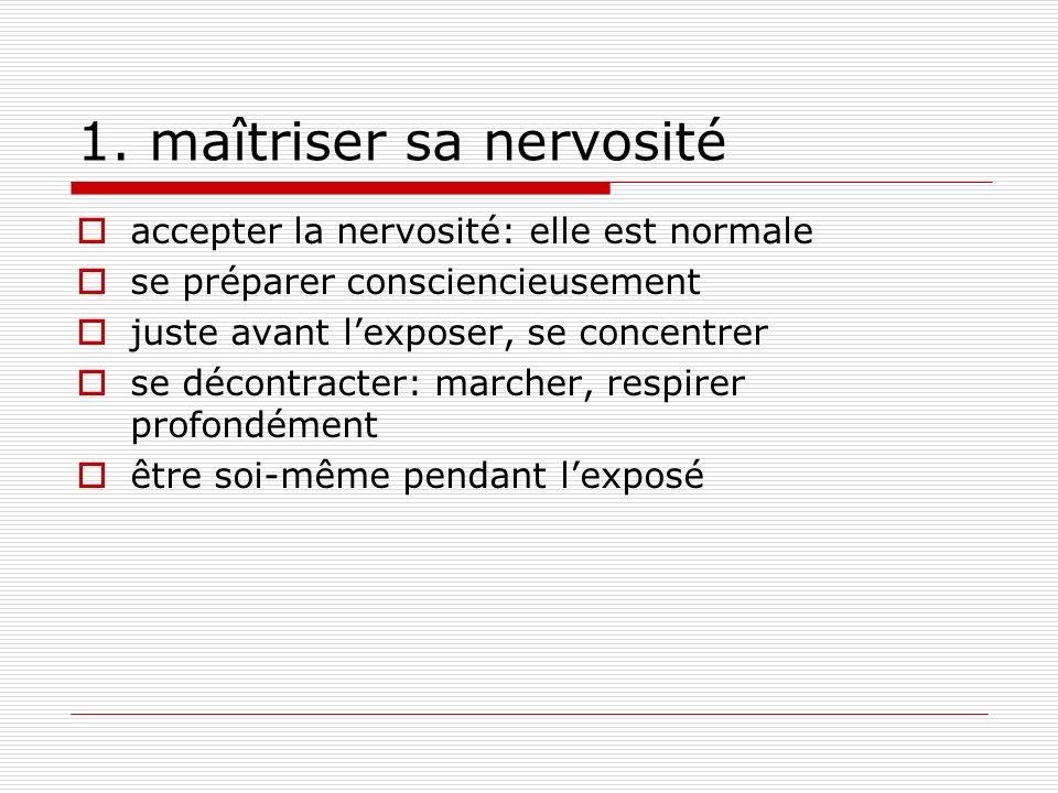 1. maîtriser sa nervosité