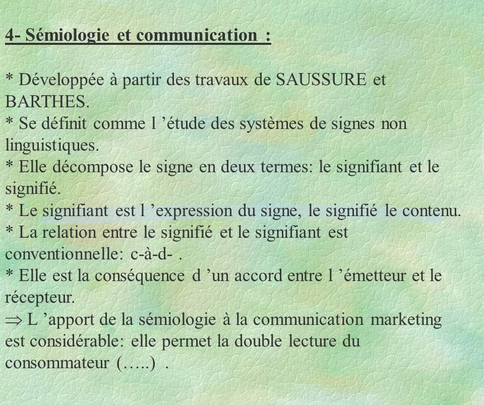 4- Sémiologie et communication :