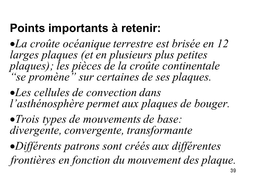 Points importants à retenir: