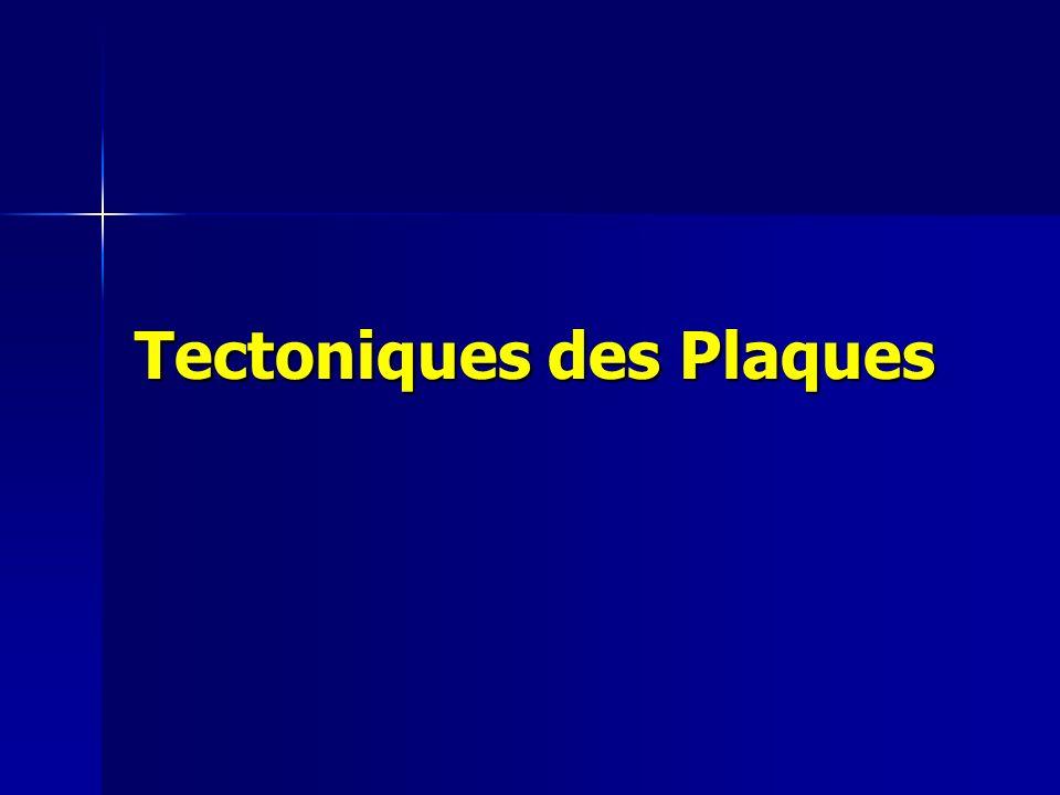 Tectoniques des Plaques