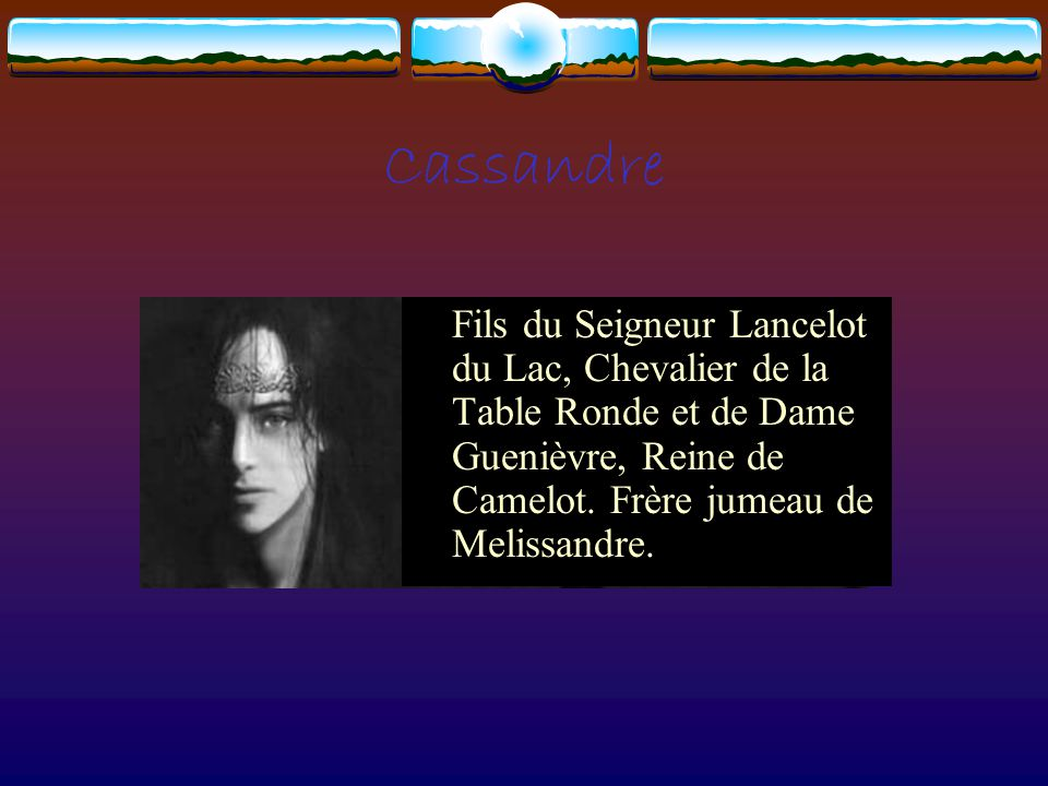 Cassandre fils du seigneur lancelot du lac chevalier de - Lancelot et les chevaliers de la table ronde ...