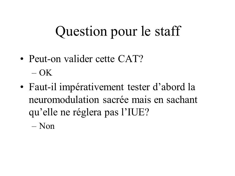 Question pour le staff Peut-on valider cette CAT