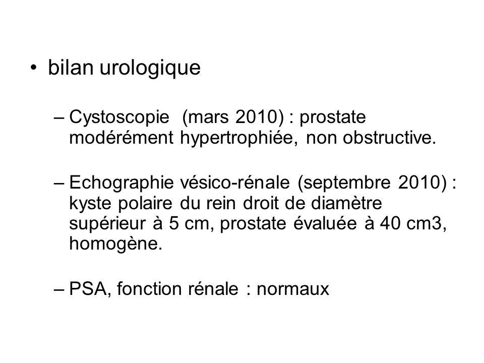 bilan urologique Cystoscopie (mars 2010) : prostate modérément hypertrophiée, non obstructive.