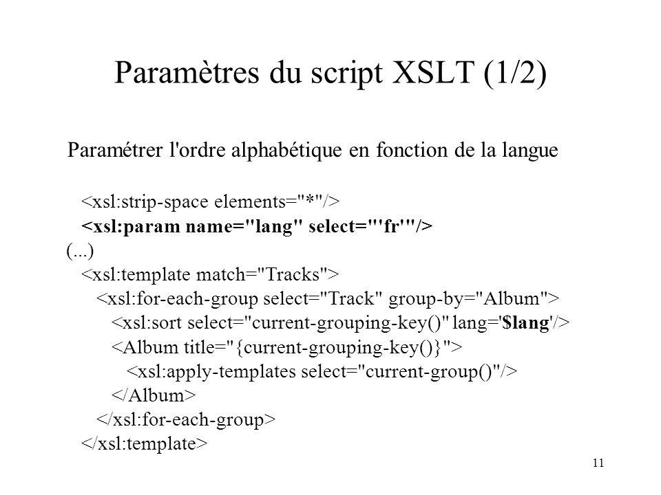 Paramètres du script XSLT (1/2)