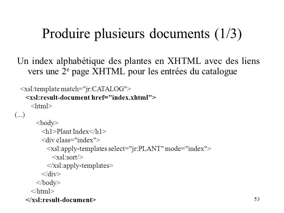 Produire plusieurs documents (1/3)