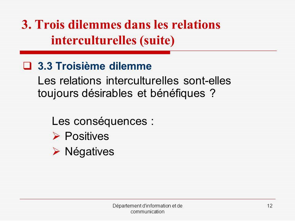 3. Trois dilemmes dans les relations interculturelles (suite)