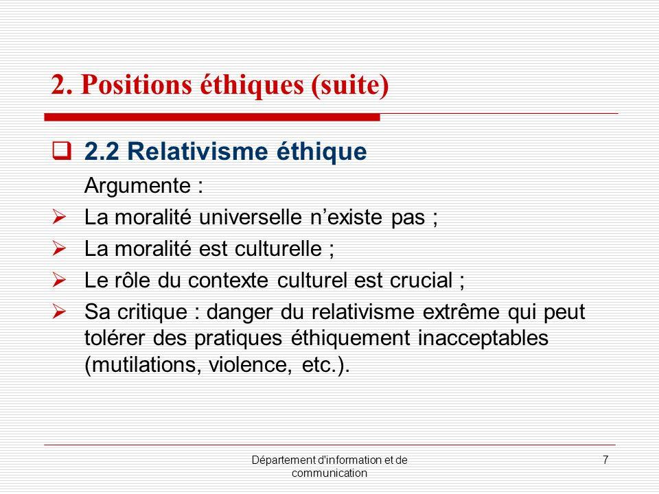 2. Positions éthiques (suite)