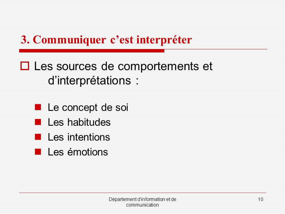 3. Communiquer c'est interpréter