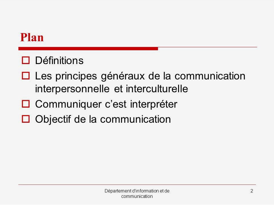 Département d information et de communication