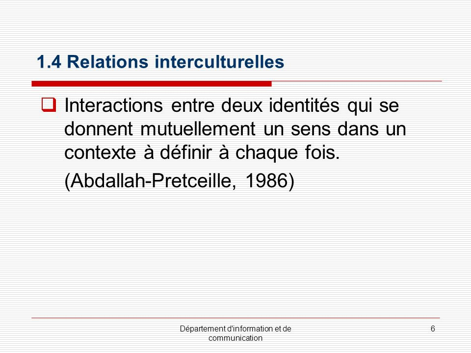 1.4 Relations interculturelles
