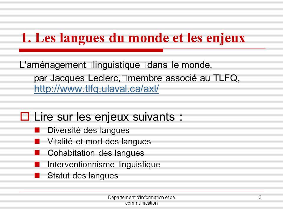 1. Les langues du monde et les enjeux