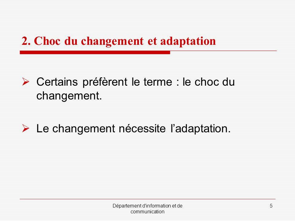 2. Choc du changement et adaptation