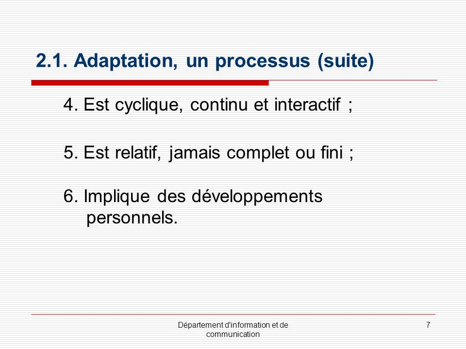 2.1. Adaptation, un processus (suite)
