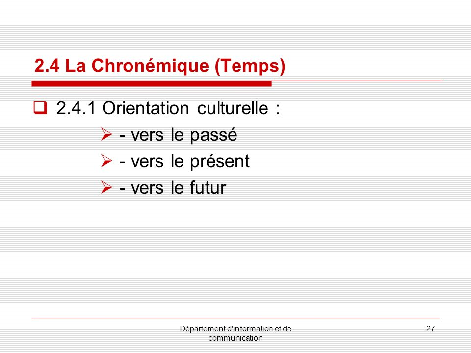 2.4 La Chronémique (Temps)