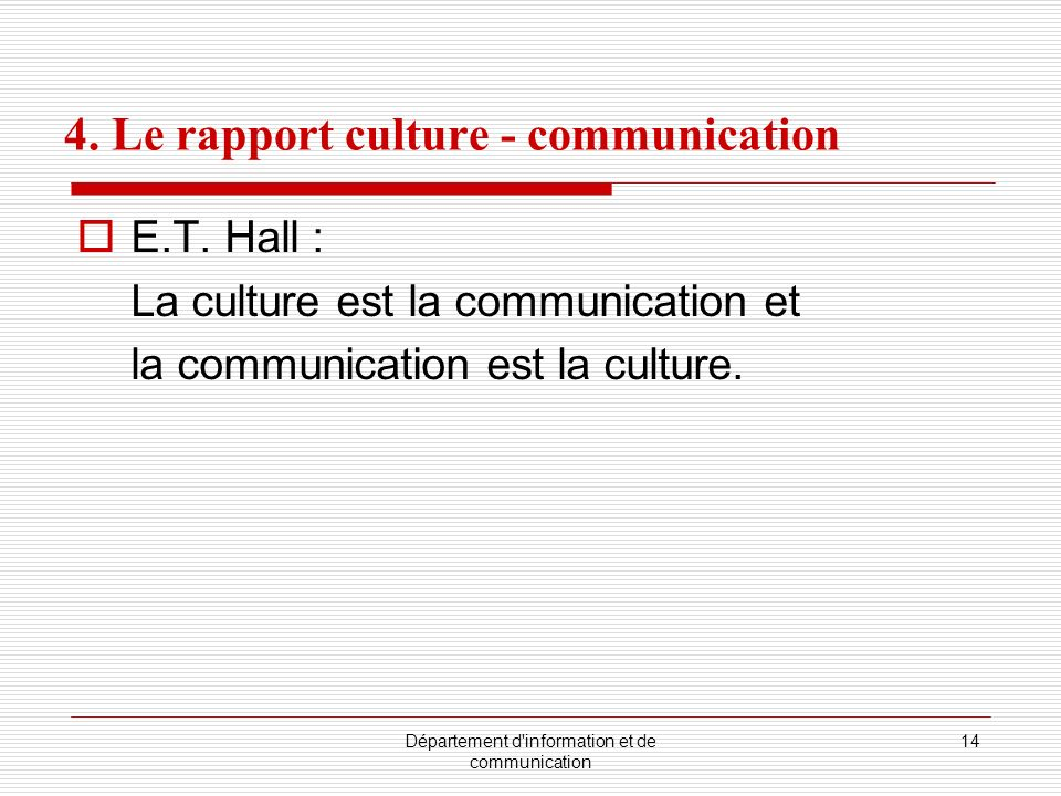 4. Le rapport culture - communication
