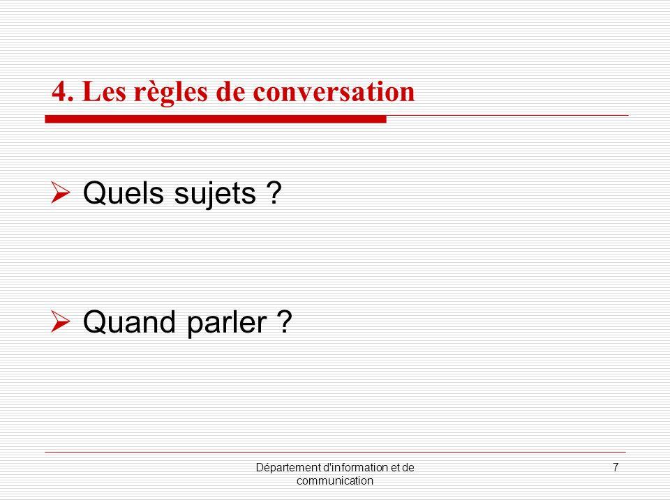4. Les règles de conversation