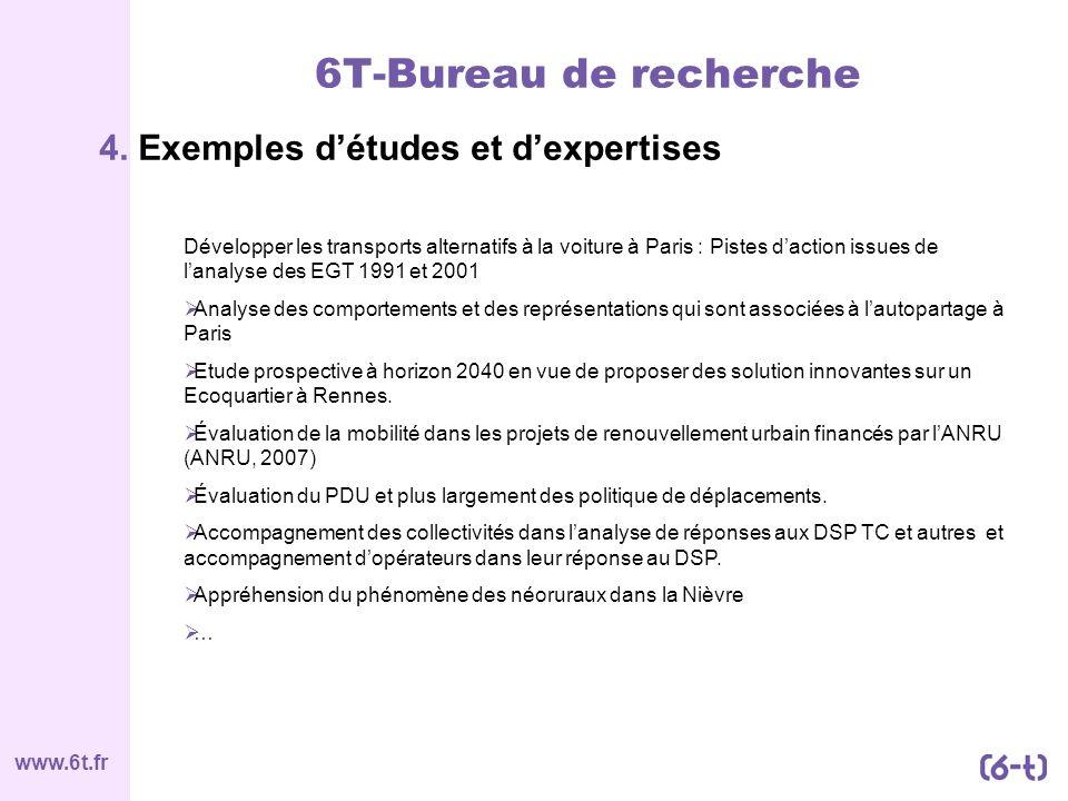6T-Bureau de recherche 4. Exemples d'études et d'expertises
