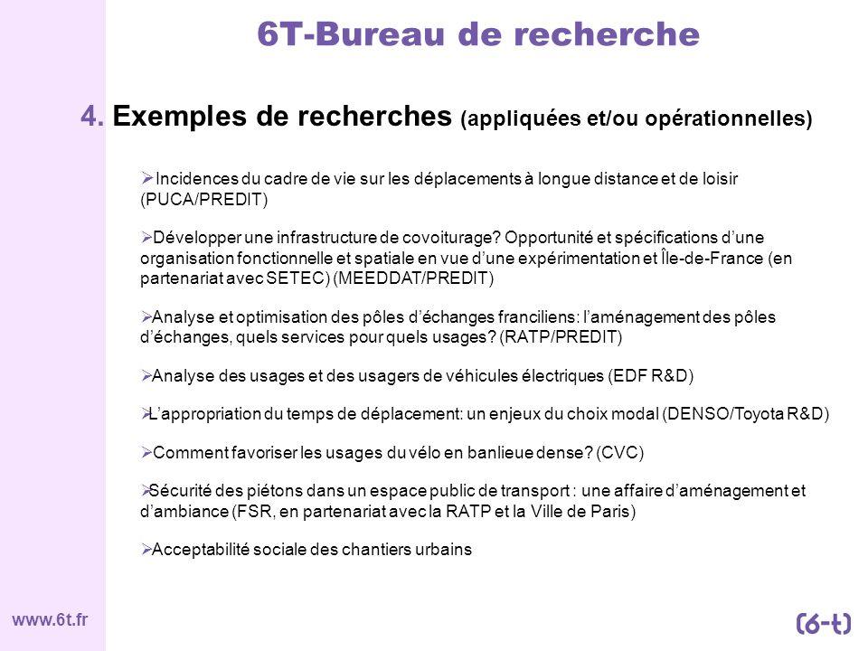 6T-Bureau de recherche 4. Exemples de recherches (appliquées et/ou opérationnelles)