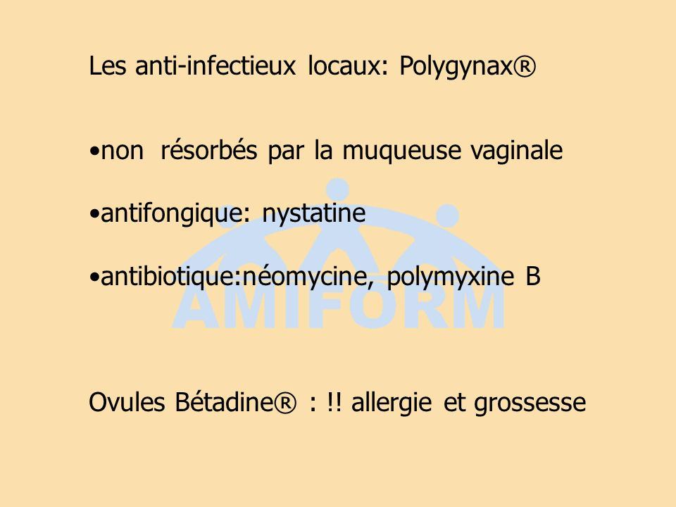 Les anti-infectieux locaux: Polygynax®