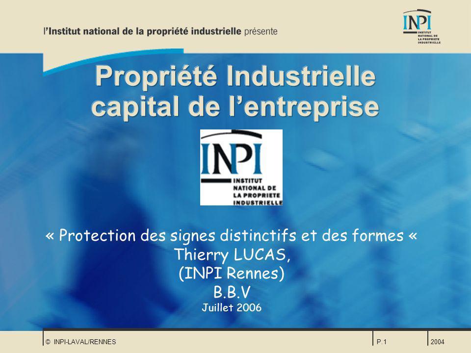 Propriété Industrielle capital de l'entreprise