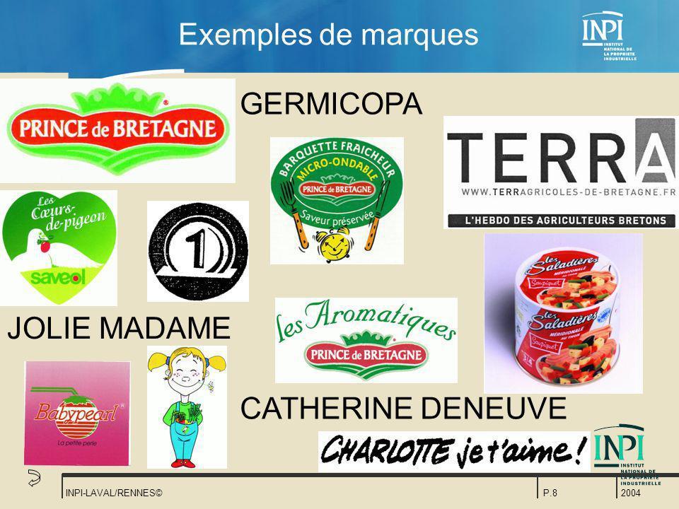 Exemples de marques GERMICOPA JOLIE MADAME CATHERINE DENEUVE