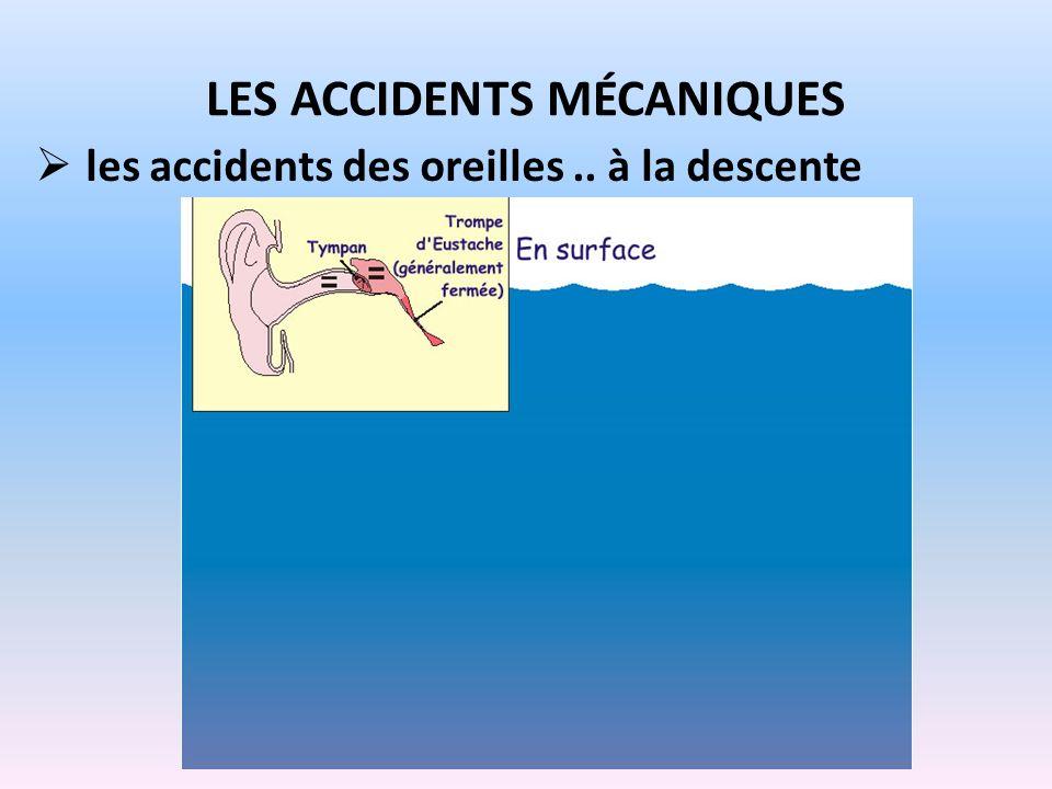 Les accidents mécaniques