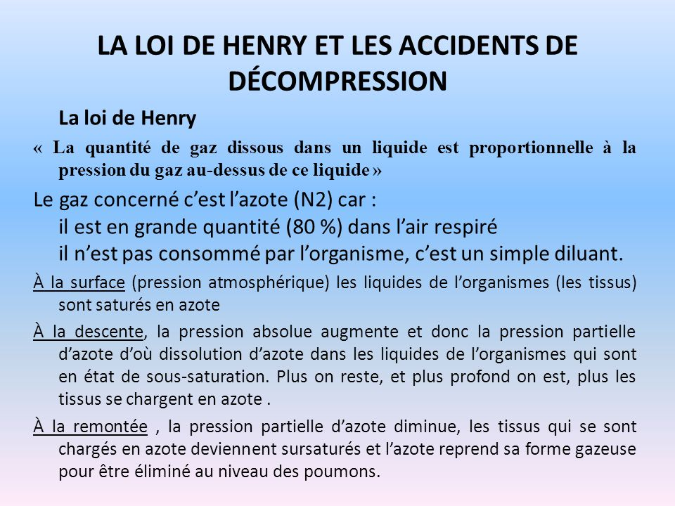 La loi de henry et les accidents de décompression