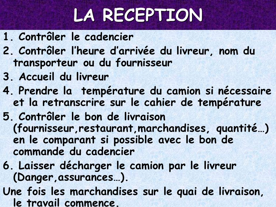 LA RECEPTION 1. Contrôler le cadencier