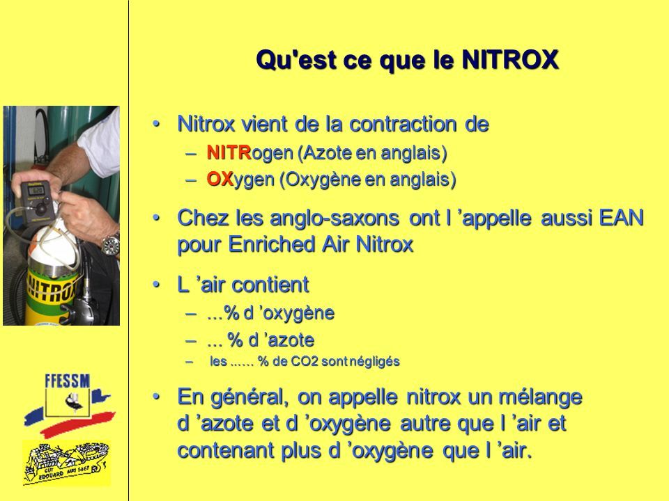 la qualification plongeur nitrox ppt video online t l charger. Black Bedroom Furniture Sets. Home Design Ideas