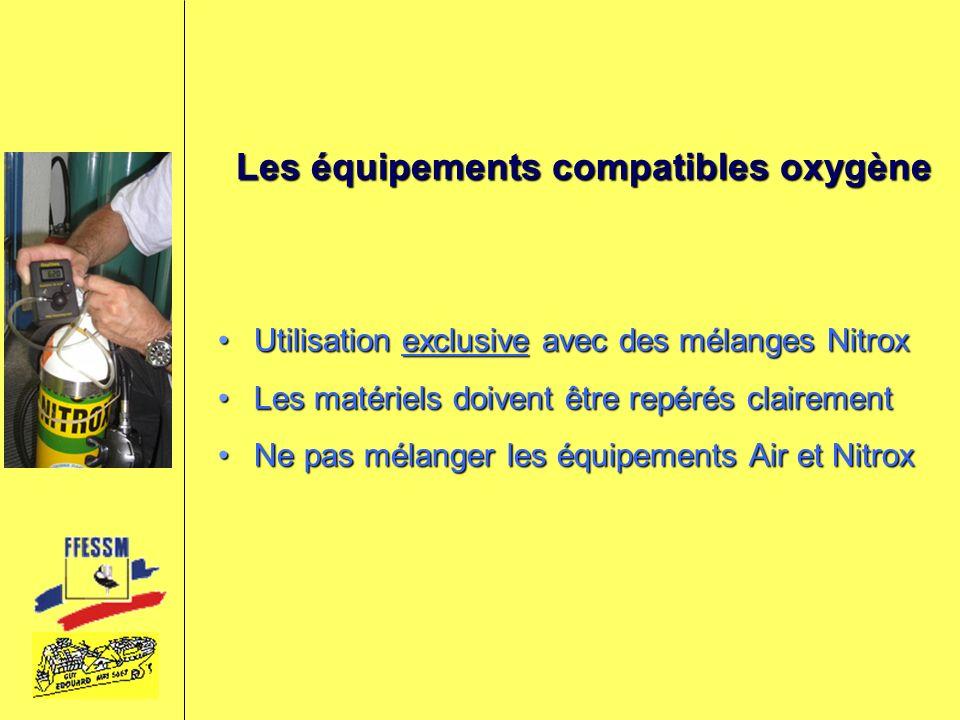 Les équipements compatibles oxygène