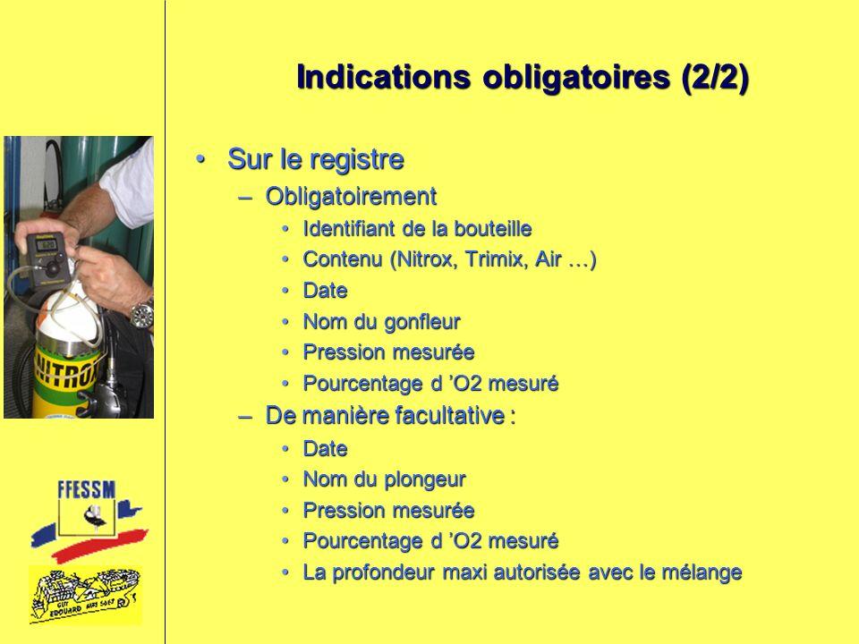 Indications obligatoires (2/2)