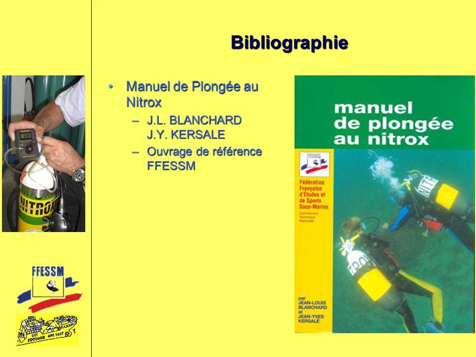 Bibliographie Manuel de Plongée au Nitrox J.L. BLANCHARD J.Y. KERSALE