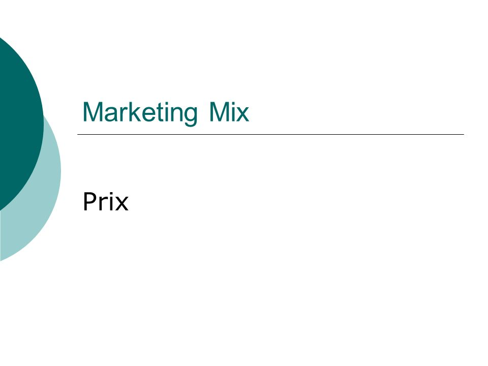Marketing Mix Prix