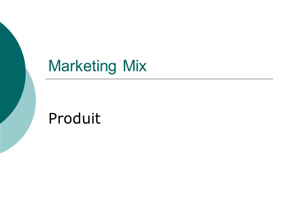 Marketing Mix Produit