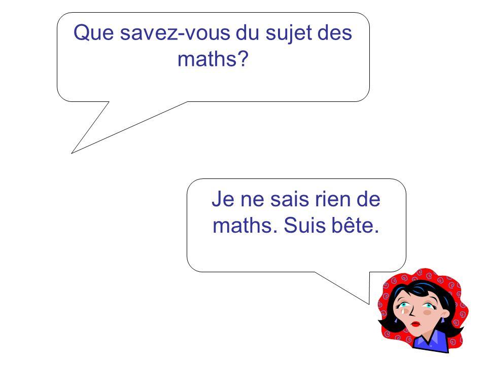 Que savez-vous du sujet des maths