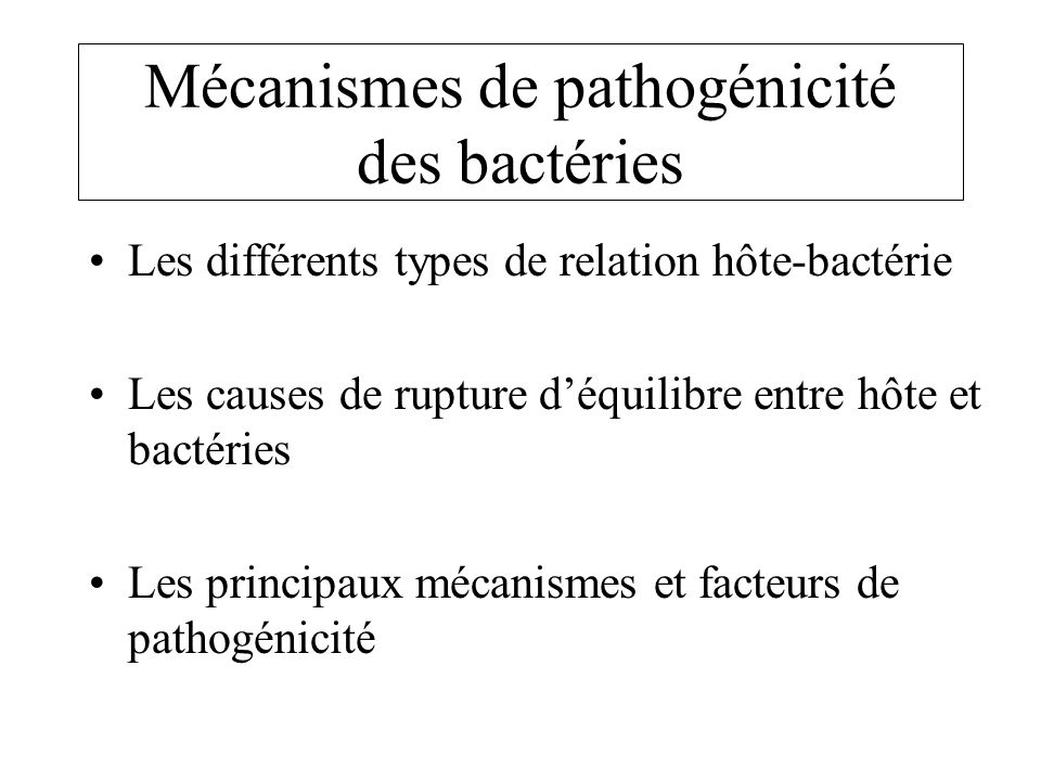 Mécanismes de pathogénicité des bactéries
