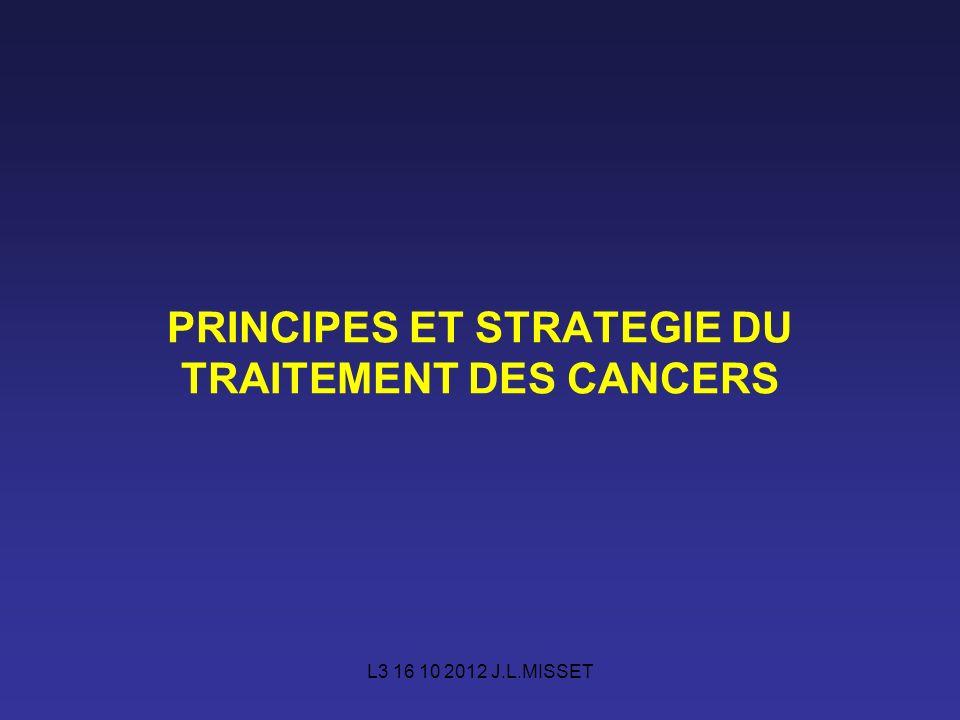 PRINCIPES ET STRATEGIE DU TRAITEMENT DES CANCERS