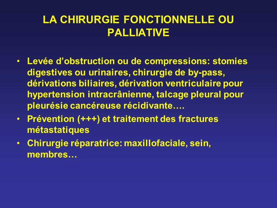 LA CHIRURGIE FONCTIONNELLE OU PALLIATIVE