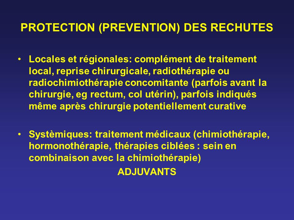 PROTECTION (PREVENTION) DES RECHUTES