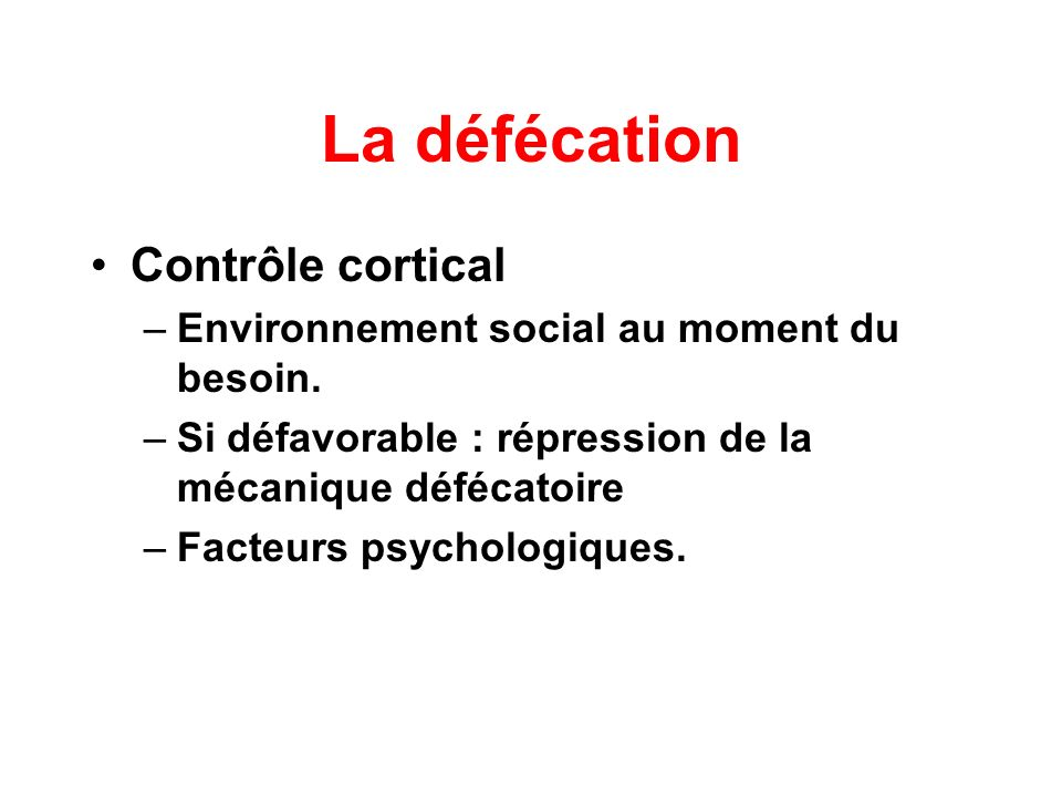 La défécation Contrôle cortical