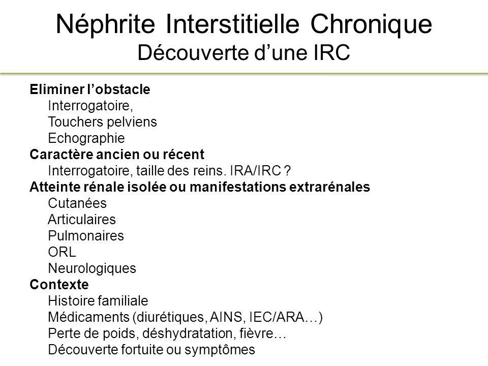 Néphrite Interstitielle Chronique Découverte d'une IRC