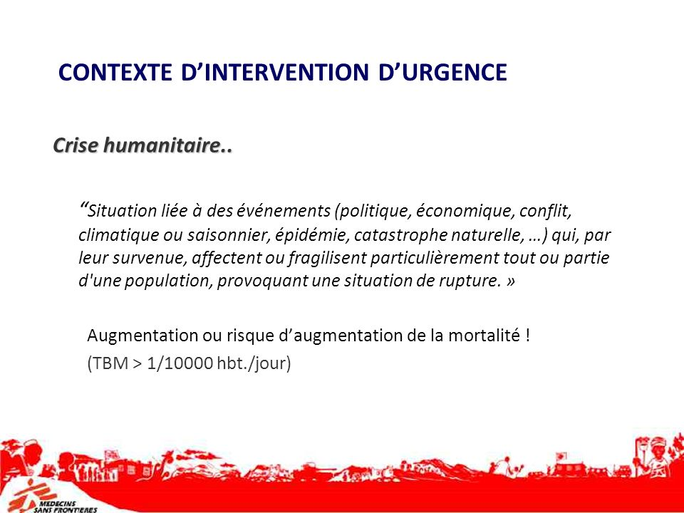 CONTEXTE D'INTERVENTION D'URGENCE
